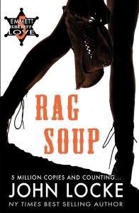 rag soup, emmett love, john locke, western